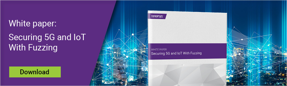 Securing 5G and IoT with Fuzzing | Synopsys
