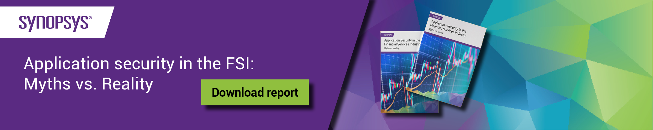Report: Application Security in the FSI Myths vs. Reality | Synopsys